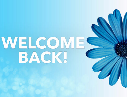 We Have Reopened – Welcome Back!